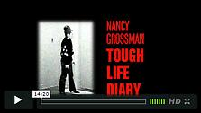 Nancy Grossman: Tough Life Diary