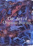 The Art of Organic Forms