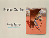 Federico Castellon: Surrealist Paintings Rediscove...