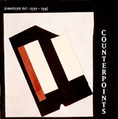 Counterpoints: American Art, 1930-1945